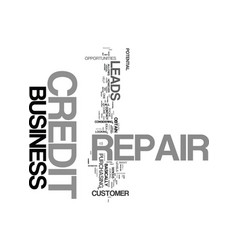 Your own credit repair business text word cloud vector
