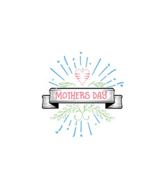 Badge as part of the design - mothers day sticker vector