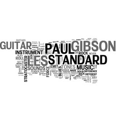 Gibson les paul standard text background word vector