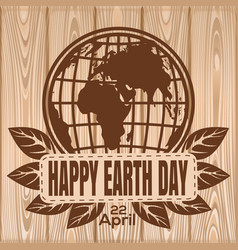 Happy earth day lettering on a wooden background vector