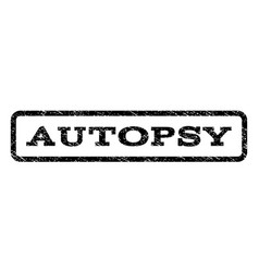 autopsy watermark stamp vector image