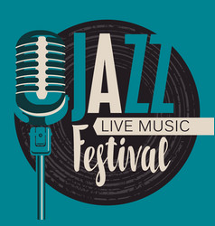 Retro poster for the jazz festival with microphone vector