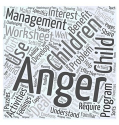 Why Children may Benefit from Anger Management vector image