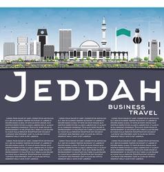 Jeddah Skyline with Gray Buildings Blue Sky vector image vector image