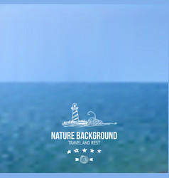 Sea and sky blured background vector