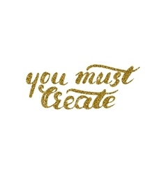 You must create card - handdrawn ink brush pen vector image