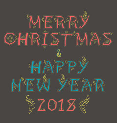 Merry christams happy new year 2018 vector