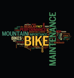 The importance of mountain bike maintenance text vector
