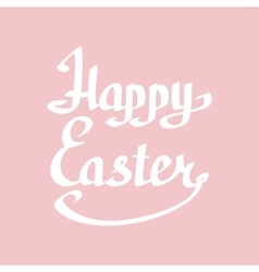 Happy easter lettering handmade calligraphy vector