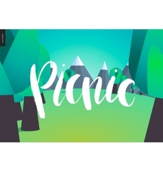Picnic lettering on forest and mountains landscape vector