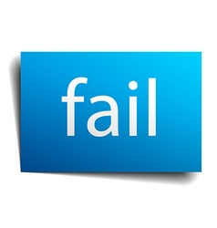 fail blue paper sign on white background vector image vector image