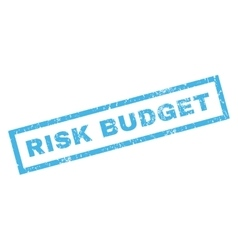 Risk budget rubber stamp vector
