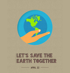Happy earth day paper cut world quote vector