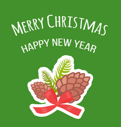 merry christmas and happy new year postcard pine vector image