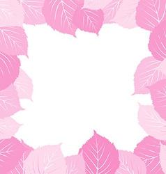 Pink leaves frame vector image vector image