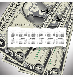 a 2018 calendar with one dollar bills vector image vector image