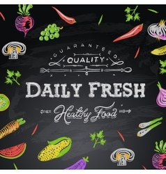 Chalkboard background daily fresh food vector