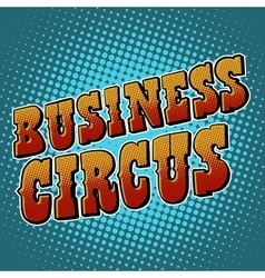 Business circus retro text vector