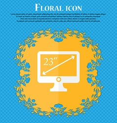 Diagonal of the monitor 23 inches icon sign floral vector