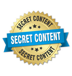 Secret content round isolated gold badge vector