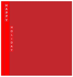 Happy holiday red background vector image vector image