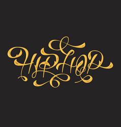 Hip hop golden artistic custom old fashioned vector