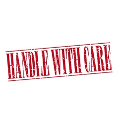 Handle with care red grunge vintage stamp isolated vector