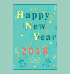 happy new year 2018 floral inscription vector image vector image