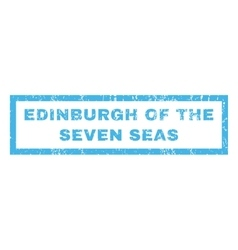 Edinburgh of the seven seas rubber stamp vector
