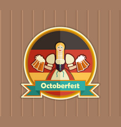Pretty bavarian girl with beer oktoberfest label vector