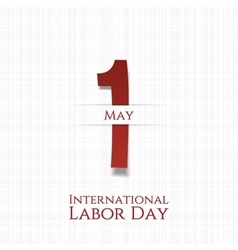 International labor day may 1st greeting card vector
