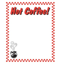 Hot coffee frame vector