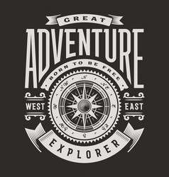 great adventure typography on black background vector image