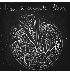 Ham and argula pizza drawn in chalk on a vector