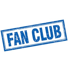 Fan club blue grunge square stamp on white vector