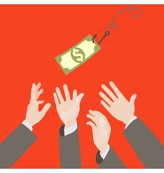 Hooked money and reaching hands vector