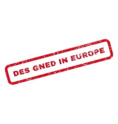 Designed in europe text rubber stamp vector