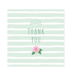 Thank you card rose on stripped background vector