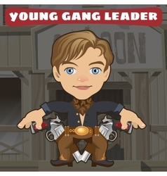 Cartoon character in Wild West - young gang leader vector image vector image