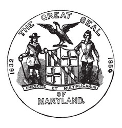 The official seal of the us state of maryland in vector