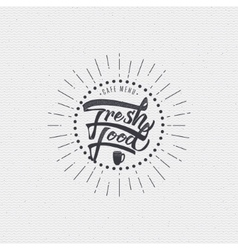 Fresh food - labels stickers hand lettering was vector