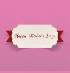 Happy Mothers Day greeting Banner with Ribbon vector image vector image