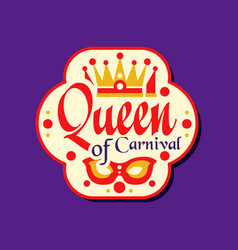 Colorful logo or label for queen of carnival award vector
