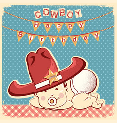 cowboy happy birthday card with little baby in vector image