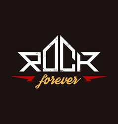 Rock forever - orirginal lettering with lightnings vector