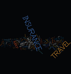 The importance of travel health insurance text vector