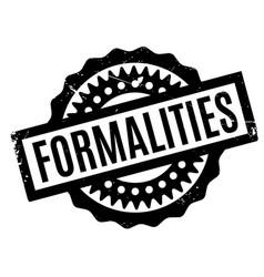 Formalities rubber stamp vector