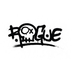 graffiti sprayed rogue tag in black over white vector image