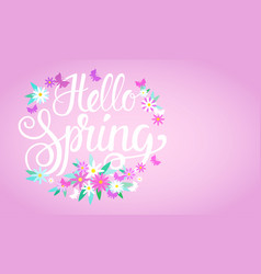 Hello spring season text banner abstract flowers vector