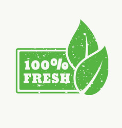 100 fresh green stamp sign vector image